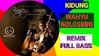 Gambar cover Kidung wahyu kolosebo remix mantap | DJ jawa | Dj etnik