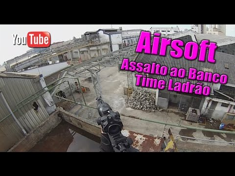 ALEMÃO DO AIRSOFT GAMEPLAY - TERMINUS 22/05/16 - INVASÃO AO BANCO TIME LADRÃO