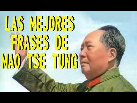 Las Mejores Frases De Mao Tse Tung Youtube