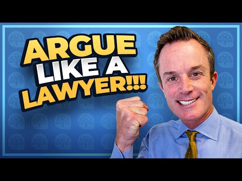 How to Argue Like a Lawyer