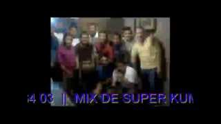 super mix de SUPER KUMBIA Dj RAMIX