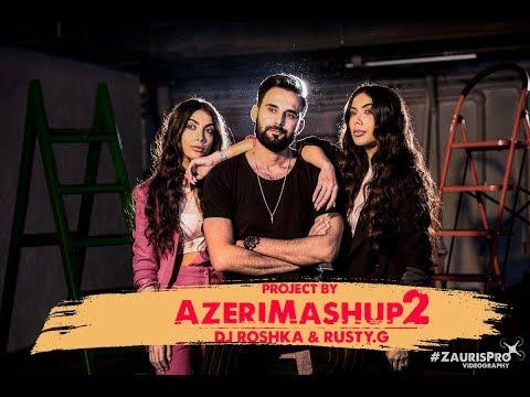 Sevil Sevinc & Dj Roshka - Azeri Mashup 2