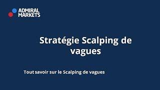 Stratégie Scalping forex : Scalping de vagues!