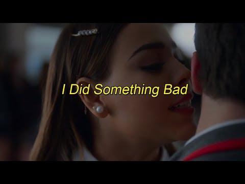 Taylor Swift - I Did Something Bad {Sub. Español}