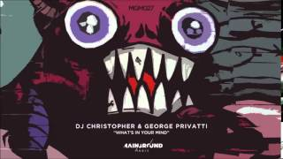 Dj Christopher & George Privatti - What