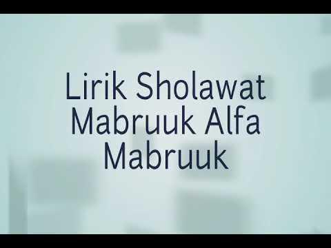 Lirik Sholawat Habib Syech Mabruk Alfa Mabruk