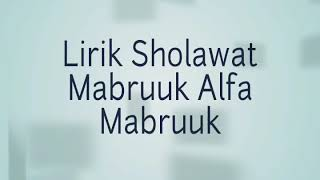 Download Mp3 Lirik Sholawat Habib Syech Mabruk Alfa Mabruk