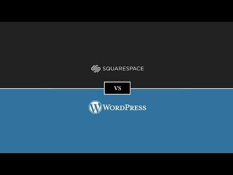 Squarespace Vs WordPress - WordPress Vs Squarespace Review [2018]