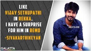 Sivakarthikeyan has a surprise in Remo, like Vijay Sethupathi's Rekka