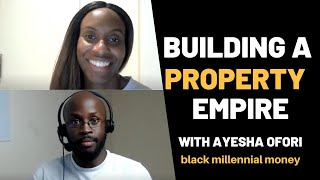 Building a property empire | ZERO to £10 million+ | Black Property Network | Black Millennial Money