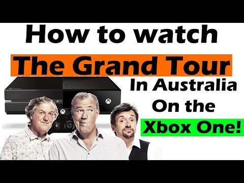 How to watch The Grand Tour in Australia (on Xbox One)