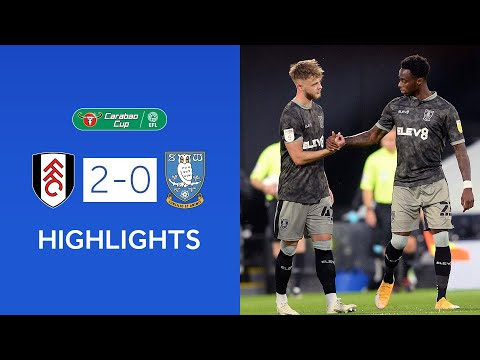 Fulham v Sheffield Wednesday | Extended highlights | 2020/21 Carabao Cup