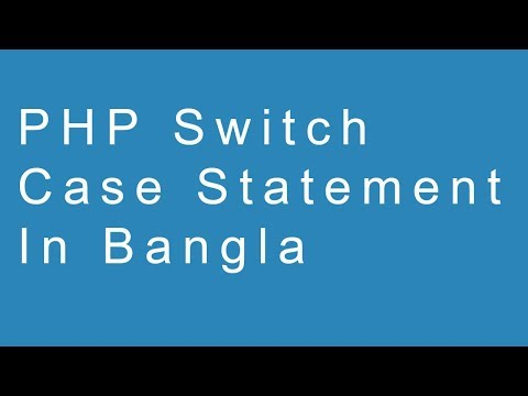 PHP Switch Case Statement in Bangla thumbnail