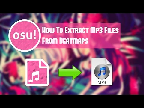 osu! How To Extract Mp3 Files From Beatmaps