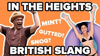 """The """"In The Heights"""" Cast Guess British Slang"""