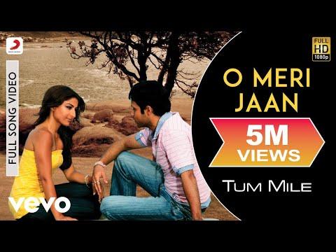 O Meri Jaan - Tum Mile | Emraan Hasmi | Soha Ali Khan