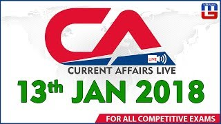 Current Affairs Live  | 13th January 2018 | करंट अफेयर्स लाइव | All Competitive Exams