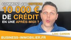 Comment j'ai obtenu 10 000 € de crédit en une après-midi sans justificatif ??