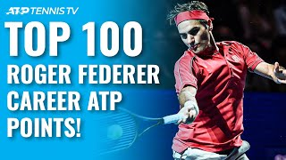 Top 100 Roger Federer Career ATP Points!