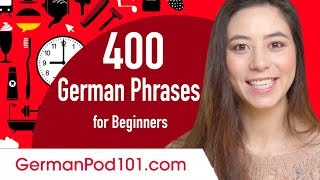 400 Everyday Life German Phrases for Beginners