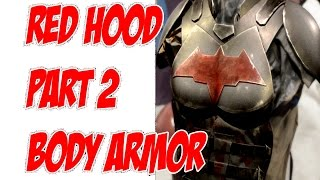 Download Video Red Hood How to DiY Cosplay Costume Pt. 2 Body Armor Jason Todd MP3 3GP MP4