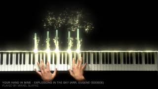Your Hand in Mine - Explosions in the Sky (Arr. Eugene Godsoe)