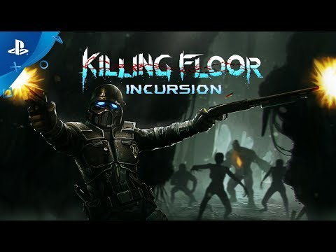 Killing Floor: Incursion – Launch Trailer | PS VR