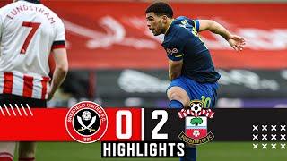 Sheffield United 0-2 Southampton | EPL Premier League Highlights | Che Adams & Ward-Prowse goals.