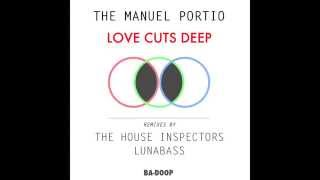 The Manuel Portio - Love Cuts Deep (Lunabass Remix) [Ba-Doop]