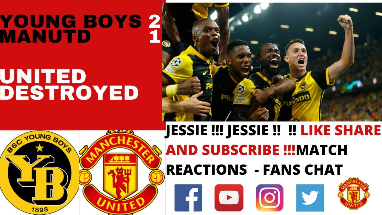 YOUNG BOYS 2 - 1 MANCHESTER UNITED - UNITED TERMINATED - FANS MATCH REACTION & PLAYER RATINGS