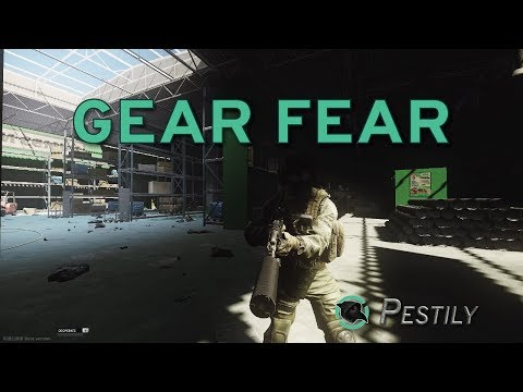 Gear Fear - How to beat it! - Escape from Tarkov