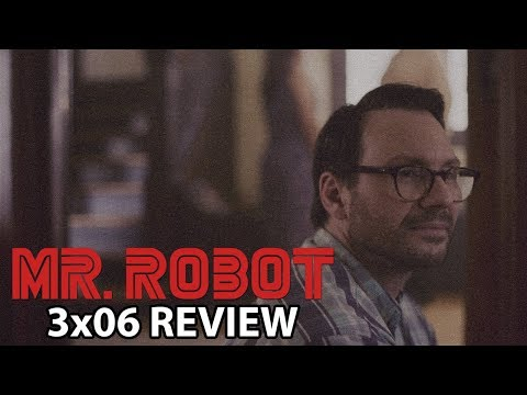 Mr Robot Season 3 Episode 6 'eps3.5_kill-pr0cess.inc' Review/Discussion