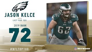 #72: Jason Kelce (C, Eagles) | Top 100 Players of 2019 | NFL