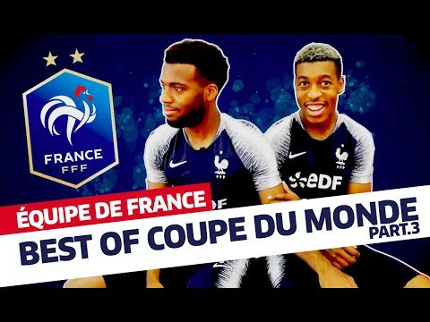 Equipe de France, Best Of Coupe du Monde (partie 3) I FFF 2018