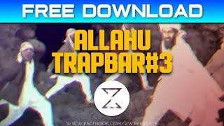 Allahu Trapbar #3 - Clean Version Instrumental | Free Download
