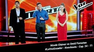 Nicole Chávez vs Omid Forootan - La Voz Ecuador - Knockouts - Cap. 34 - T1