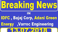 Breaking News in - IDFC , Bajaj Corp , Adani Green Energy , Varroc Engineering ...... || Intraday