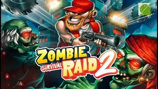 Zombie Raid Survival 2 - Android Gameplay FHD