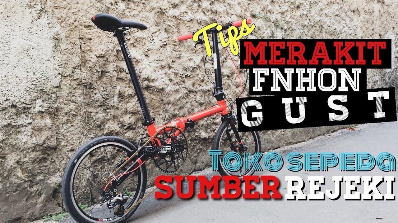 Tips Merakit Sepeda Lipat FNHON GUST - YouTube