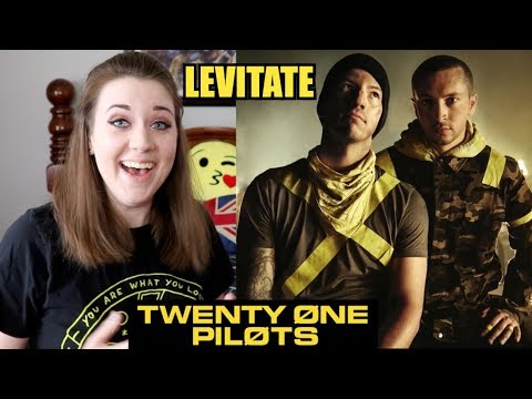 REACTING TO LEVITATE - TWENTY ØNE PILØTS