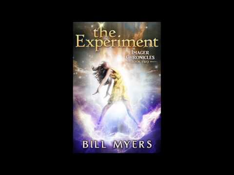 The Experiment (Imager Chronicles) by Bill Myers - Audiobook