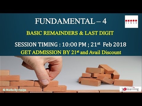 FUNDAMENTAL NUMBER 2 : Basic Remainder & Last Digit