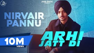 Arhi Jatt Di : Nirvair Pannu (Official Video) Latest Punjabi Songs | Juke Dock