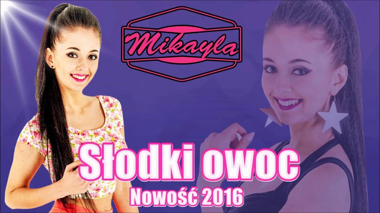 MIKAYLA - Słodki Owoc  (Official Audio)