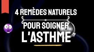 😲4 REMÈDES NATURELS POUR SOIGNER L'ASTHME ★★★★★