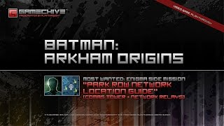 Batman: Arkham Origins (PS3) Gamechive (Most Wanted 1/9: Enigma, Park Row Network)
