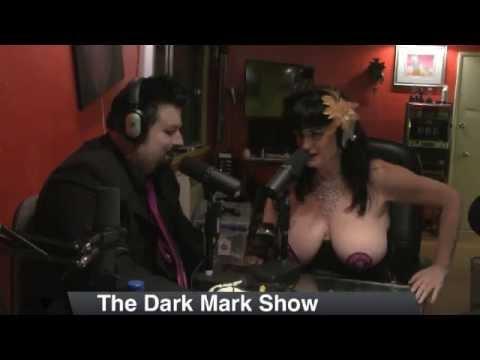 The Dark Mark Show # 7 05/20/2013   Burlesque A Go Go!