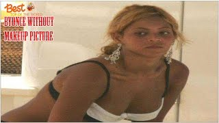 Top 25 Pictures of Beyonce Without Makeup