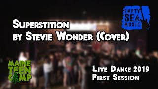 Superstition by Stevie Wonder (Cover) - Maine Teen Camp