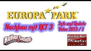 Europa Park mit RCT3  Info und Update Video 2013 Version 1
